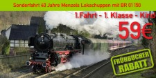 Menzels Lokschuppen 1.1.k 1.Fahrt 1.Klasse Kind  4 - 12 Jahre