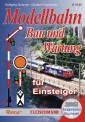 Fleischmann 81388 Modellbahn-Handbuch Bau und Wartung
