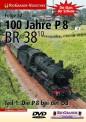 Rio Grande 6352 100 Jahre P8 Die Baureihe 38.10 Teil 1