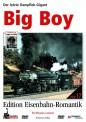 Rio Grande 6417 Big Boy - Der letzte Dampflok-Gigant