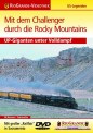 Rio Grande 6701 Mit dem Challenger d. d. Rocky
