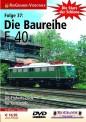 Rio Grande 80605 Die Baureihe E40