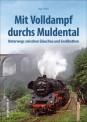 Sutton Verlag 207 Mit Volldampf durchs Muldental