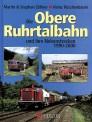 Podszun 296 Die Obere Ruhrtalbahn
