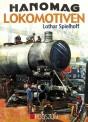 Podszun 352 Lothar Spielhoff: Hanomag Lokomotiven