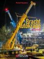 Podszun 985 Bracht Autokrane im Einsatz