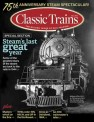 Kalmbach ct319 Classic Trains Fall 2019