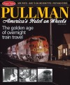Kalmbach cts61 Pullman: America's Hotel on Wheels