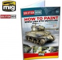 Belkits AMMO-6500 How to Paint - WWII USA ETO Veheicles
