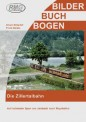 RMG BU534 Die Zillertalbahn
