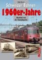 Edition Lan 08-0 Schweizer Bahnen - 1960er Jahre