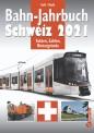 Edition Lan 0928-8 Bahn-Jahrbuch Schweiz 2021