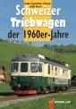 Edition Lan 53-4 Schweizer Triebwagen der 1960er-Jahre