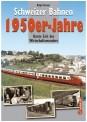 Edition Lan 97-8 Schweizer Bahnen - 1950er Jahre