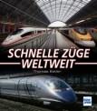 Transpress 71276 Schnelle Züge weltweit
