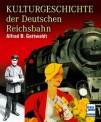 Transpress 71443 Kulturgeschichte - Deutschen Reichsbahn