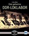 Transpress 71479 Das geheime DDR-LOKLABOR