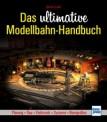 Transpress 71508 Das ultimative Modellbahn-Handbuch