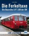 Transpress 71515 Die Ferkeltaxe - Die Baureihe LVT 2.09