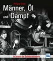 Transpress 71521 Männer, Öl und Dampf