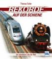 Transpress 71527 Rekorde auf der Schiene