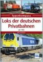 Transpress 71551 Loks der deutschen Privatbahnen