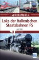 Transpress 71598 Loks der italienischen Staatsbahnen FS