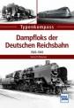 Transpress 71610 Dampfloks der Deutschen Reichsbahn