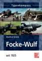 Motorbuch 3006 Focke-Wulf - seit 1925