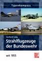 Motorbuch 3181 Strahlflugzeuge der Bundeswehr seit 1955