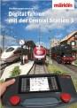 Märklin 03082 Digital fahren mit der Central Station 3