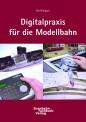 Uhlenbrock 16010 Digitalpraxis für die Modellbahn
