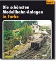 ALBA 4810 Die schönsten Modellbahn-Anlagen Bd. 4