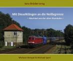 Bahn Brücke Verlag 10001 Mit Dieselklängen an die Neißegrenze