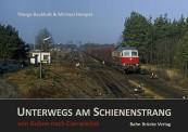 Bahn Brücke Verlag 12001 Unterwegs am Schienenstrang