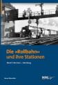DGEG 18961 Die Rollbahn und ihre Stationen - Band 1