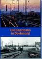 DGEG 59408 Die Eisenbahn in Dortmund