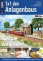 Eisenbahn Journal 10411 1x1 - Rund um den Bahnhof