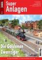 Eisenbahn Journal 10415 Super Anlagen-Die Goldenen Zwanziger