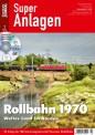 Eisenbahn Journal 10677 Super Anlagen-Rollbahn 1970