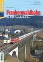 Eisenbahn Journal 541801 Frankenwaldbahn