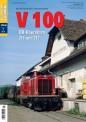 Eisenbahn Journal 541802 V 100 - DB-Baureihen V 100.0 und V 100.2