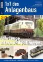 Eisenbahn Journal 681602 1x1 - Fahrzeuge altern und patinieren