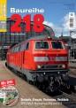 Eisenbahn Journal 701702 Baureihe 218 -Technik, Einsatz, Varian