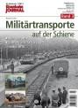 Eisenbahn Journal 711201 Militärtransporte auf der Schiene Band 3