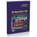 EK-Verlag 104 Die Baureihe V 100
