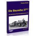 EK-Verlag 126 Die Baureihe 37.0-2