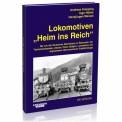 EK-Verlag 131 Lokomotiven Heim ins Reich