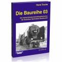 EK-Verlag 133 Die Baureihe 03