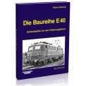 EK-Verlag 172 Die Baureihe E 40